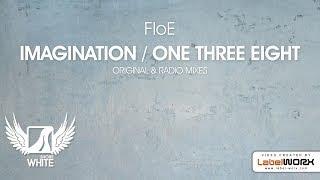 Floe - One Three Eight (Original Mix)