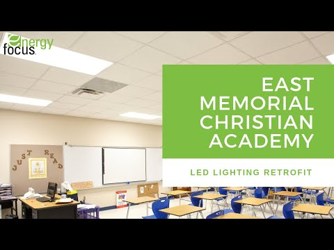 East Memorial Christian Academy LED Lighting Retrofit