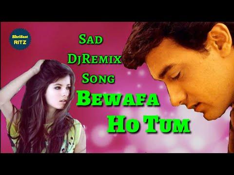 DjRemix | Bewafa Bewafa Ho Tum | Old Dj Remix Sad Song | Old Is Gold | ShriSantRitz |