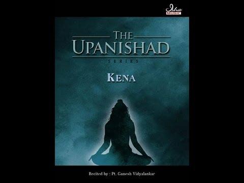 Ancient Vedic Chants | Kena Upanishad - Chapter One
