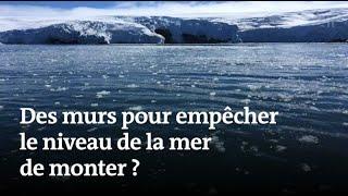 Des murs sous-marins contre la fonte des glaces