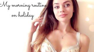 MY MORNING ROUTINE on holiday | МОЁ УТРО на отдыхе #Eskinyana