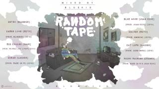 SLOW LIFE ^ RANDOM TAPE  (Mixed by BLUEKID)
