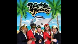 NSE-YACHTY BY NATURE Promo 2019 70's and 80's Yacht Rock Band-NEAL SHELTON ENTERTAINMENT BOOKING