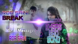 #EHSAS Sad songs dj remix songs