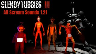 Slendytubbies 3 1.21 update all scream sounds!