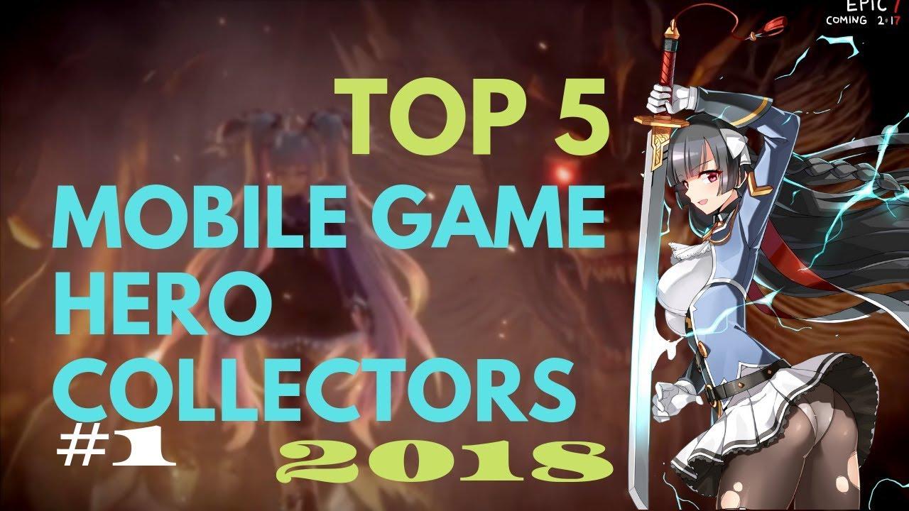 Top 5 - FREE Mobile Gacha - Hero Collector Games 2019 #1