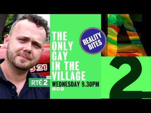 The Only Gay In The Village : Reality Bites | RTÉ2 | Wednesday 9th November 9.30pm