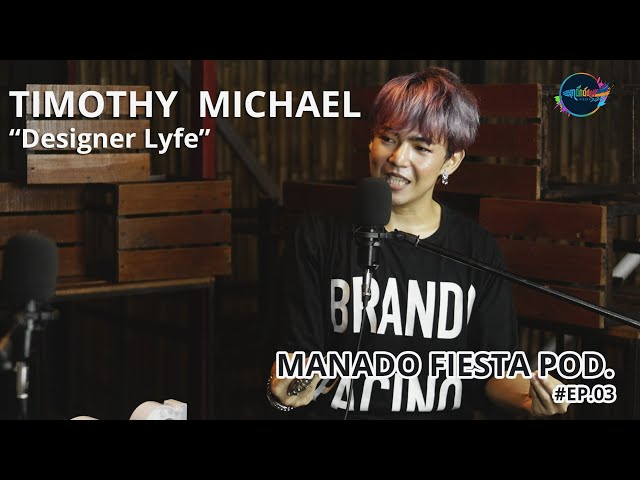 Podcast Eps 03 - Fashion Designer Lyfe With Timothy Michael