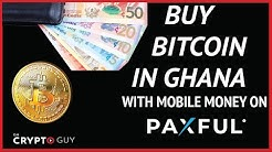 Paxful in Ghana: How To Buy Bitcoin With Mobile Money and Earn $5 in 2020 [QUICK SHOTS]