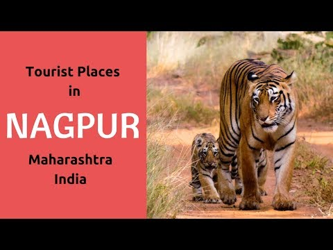 Tourist Places in Nagpur Maharashtra, Sightseeing | Best Places to Visit near Nagpur