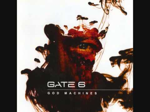 GATE 6 - Man To Be (God Machines)