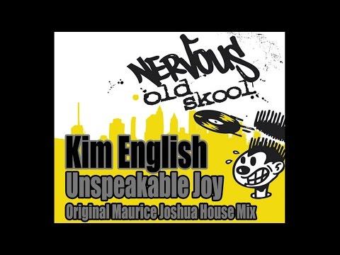 Kim English - Unspeakable Joy (Maurice Joshua Original House Mix)