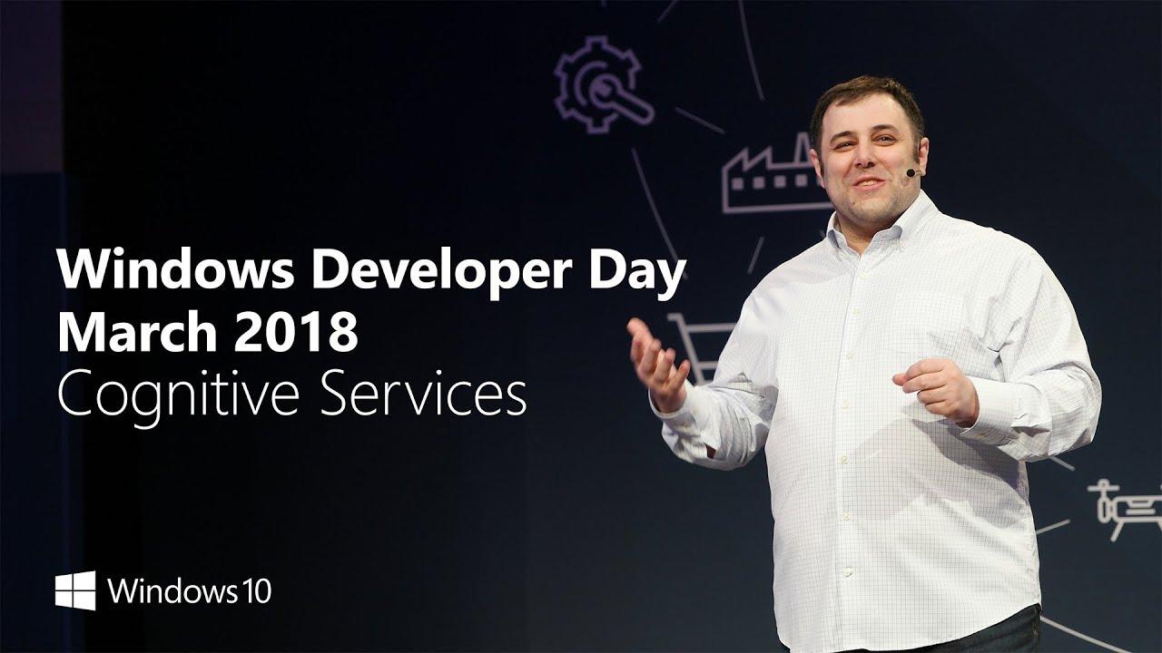 Windows Developer Day March 2018 – Cognitive Services