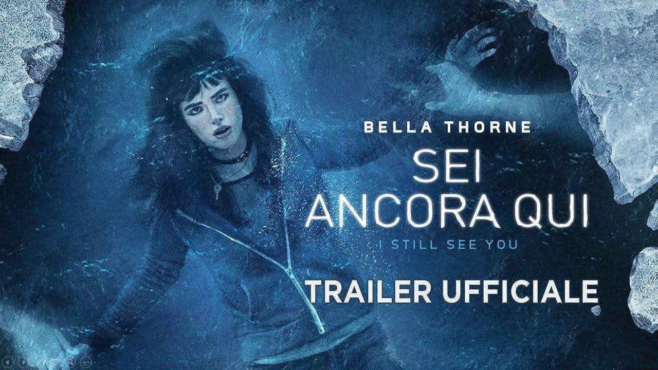 Sei ancora qui - I Still See You (Bella Thorne) - Trailer italiano ufficiale [HD]
