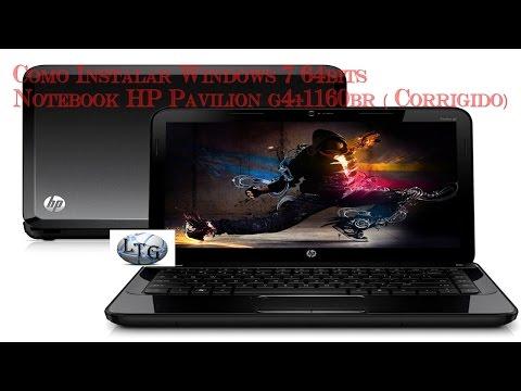 Como Instalar Windows 7 64bits PC Notebook HP Pavilion g4-1160br ( Corrigido)