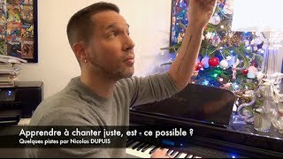 comment apprendre à chanter juste / corriger les faussetés - Tuto chant