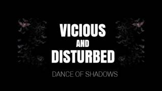 Vicious And Disturbed - Dance of Shadows ( Darkwave/ Post Punk)