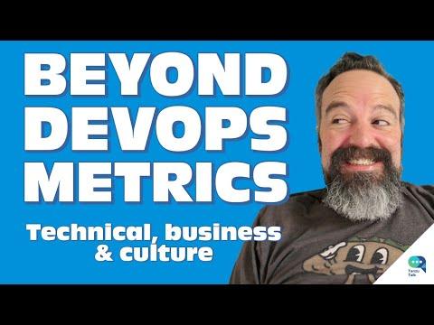 Tanzu Talk: Beyond DevOps metrics – technical, business, & culture metrics