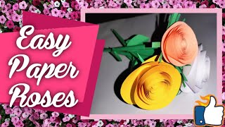 How to make Easy Paper Rose Flowers