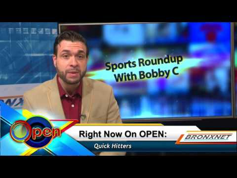 Sports Roundup with Bobby C | OPEN Friday | April 14th, 2017