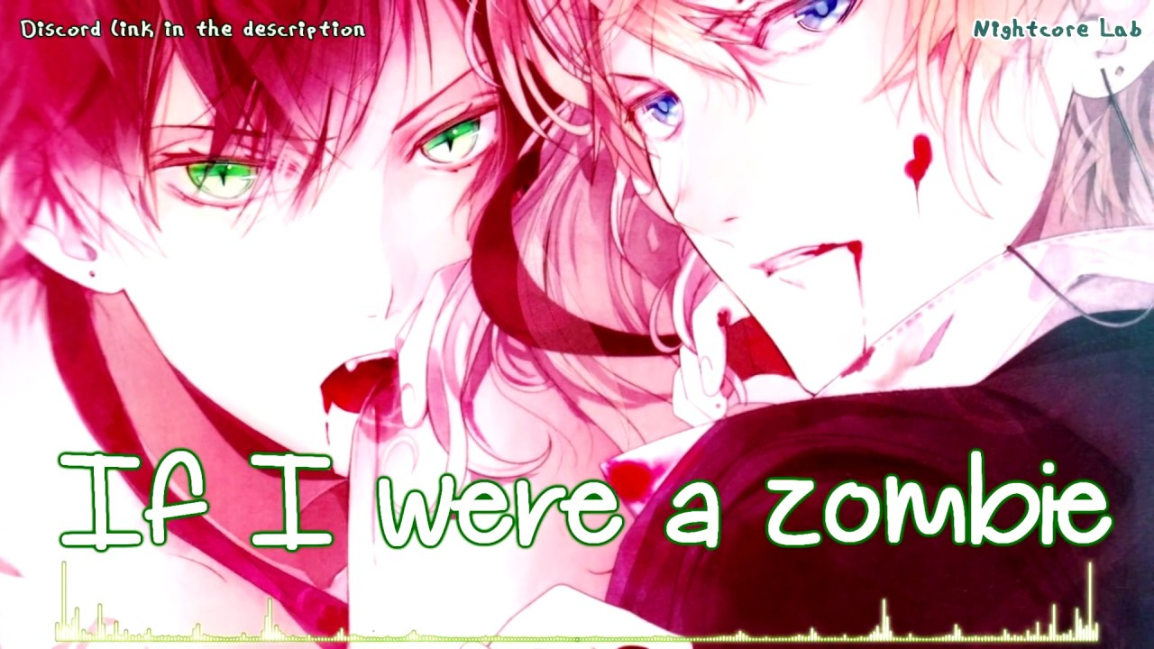 Nightcore - The Zombie Song (Male Version) - Nightcore Lab