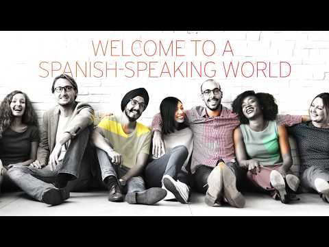 Welcome to a Spanish-speaking world - The Spanish certificate