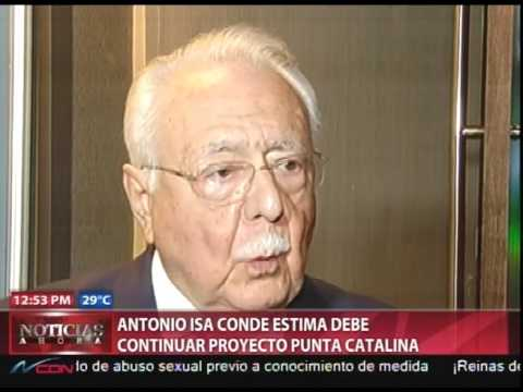 Antonio Isa Conde estima debe continuar proyecto Punta Catalina