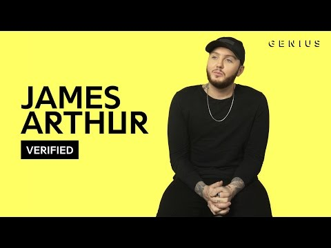 "James Arthur ""Say You Won't Let Go"" Official Lyrics & Meaning 