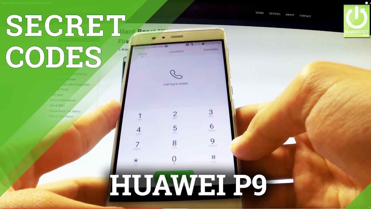 Secret Codes in HUAWEI P9 - HUAWEI Hidden Menu