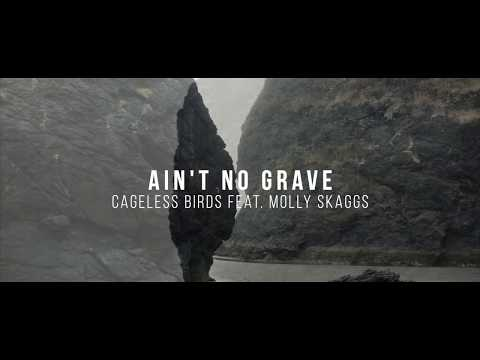 """Ain't No Grave"" 