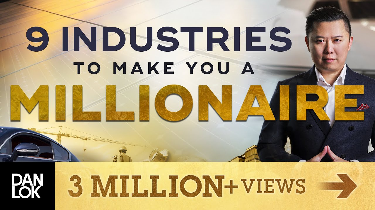 9 Industries Most Likely To Make You A Millionaire