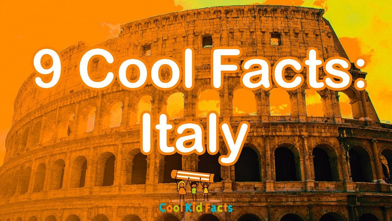 Italy Facts For Kids - Cool, Fun Italy Facts!