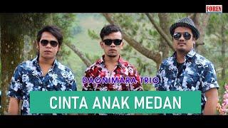 Lagu Batak Terbaru 2020 - Cinta Anak Medan DAONIMARA Trio Original Video