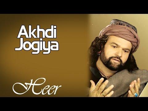 Akhdi Jogiya   Hans Raj Hans   ( Album: Heer )