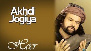 Akhdi Jogiya | Hans Raj Hans | ( Album: Heer )