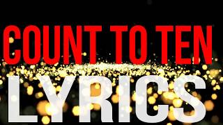 COUNT TO TEN LYRICS (BY: ILLEGAL ENTRY)
