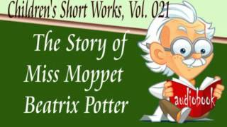 The Story of Miss Moppet Beatrix Potter Audiobook Children