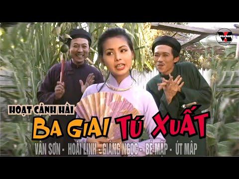 Hài Kịch Ba Giai Tú Xuất   - Vân Sơn Hài Collection 41