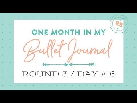 One Month in my Bullet Journal | Round 3 | Day 16