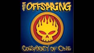 The Offspring - Conspiracy of One (full album)