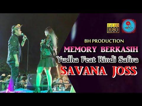 MEMORY BERKASIH YUDHA feat RINDI SAFIRA SAVANA JOS KRADINAN 2018