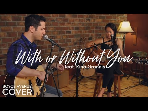 U2  With Or Without You Boyce Avenue feat Kina Grannis acoustic  on Apple &