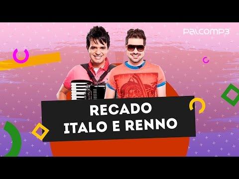 Recado Ítalo e Renno | Palco MP3