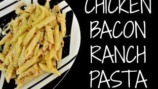 Chicken, Bacon & Ranch Pasta Recipe
