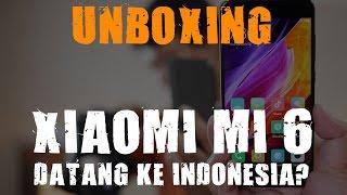 XIAOMI MI 6 CERAMIC SPECIAL EDITION : DATANG KE INDONESIA? Feat Herry SW