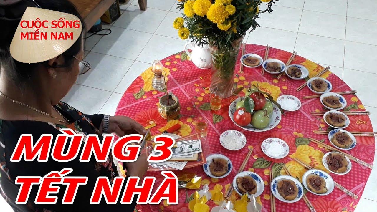 Mùng 3 Tết Nhà ở – Cúng TẾT NGUYÊN ĐÁN | Nam Việt 578 – Du Lịch Miền tây