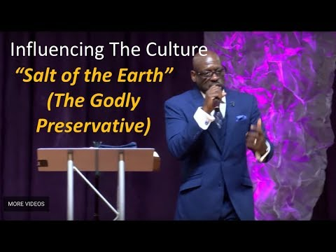 Salt of the Earth II (The Godly Preservative) 052018