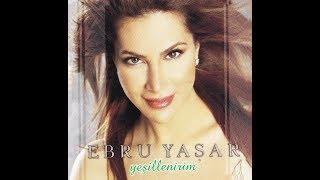 Ebru Yaşar - Sen Affetsen Ben Affetmem Resimi