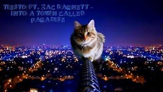 Tiësto Ft. Zac Barnett - A Town Called Paradise (Lyrics)
